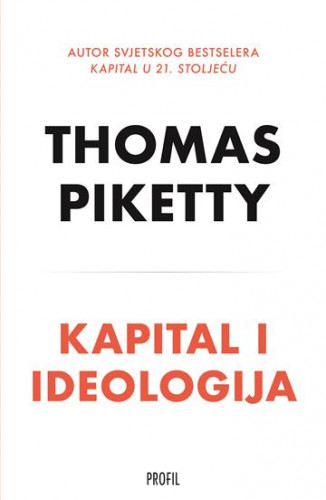 Kapital i ideologija / Thomas Piketty