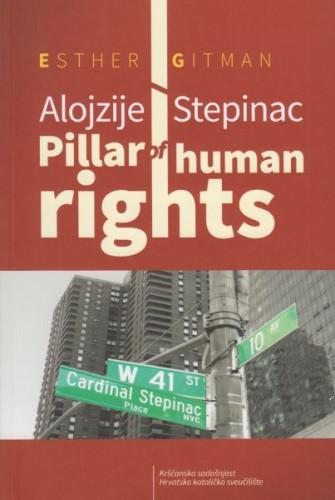 Alojzije Stepinac - pillar of human rights / Esther Gitman