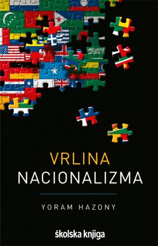 Vrlina nacionalizma / Yoram Hazony