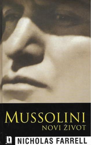 Mussolini : novi život / Nicholas Farrell