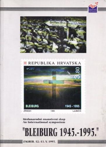 Bleiburg 1945-1995. : zbornik radova / autori Ante Beljo ... [et al.]