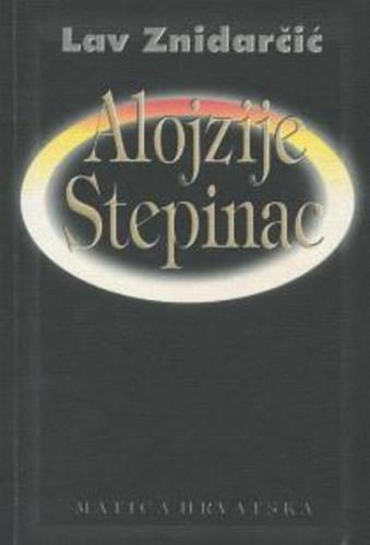 Alojzije Stepinac : o stotoj godišnjici rođenja / Lav Znidarčić