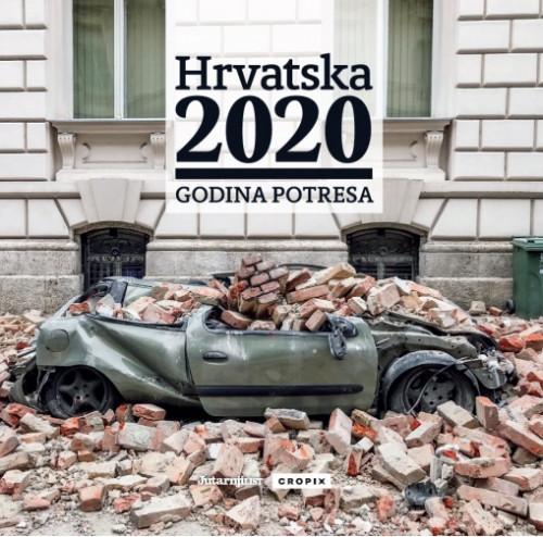 Hrvatska 2020 : godina potresa / urednik Ivica Buljan