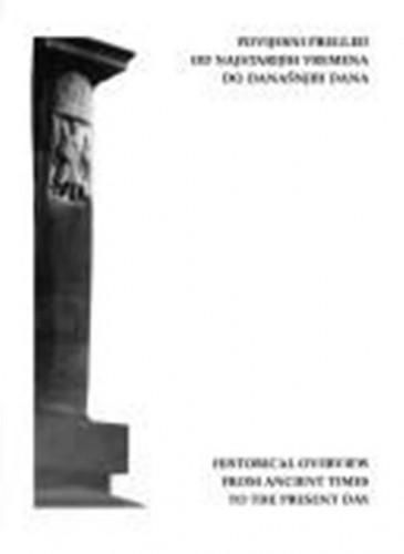 Županija primorsko-goranska : povijesni pregled od najstarijih vremena do današnjih dana / glavni urednik Ljubomir Stefanović