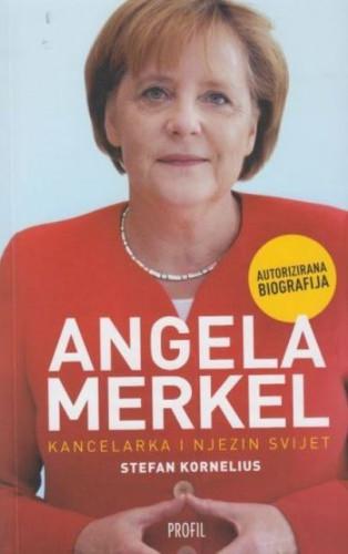 Angela Merkel : kancelarka i njezin svijet : autorizirana biografija / Stefan Kornelius