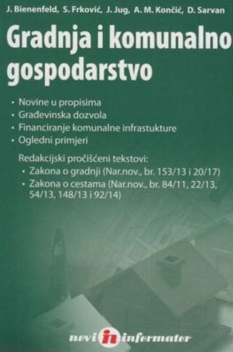 Gradnja i komunalno gospodarstvo / Josip Bienenfeld... [et al.]