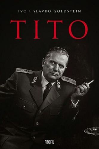 Tito / Ivo Goldstein, Slavko Goldstein