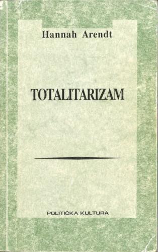 Totalitarizam / Hannah Arendt