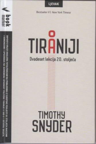 O tiraniji : dvadeset lekcija 20. stoljeća / Timothy Snyder