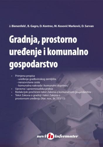 Gradnja, prostorno uređenje i komunalno gospodarstvo / Josip Bienenfeld ... [et al.]