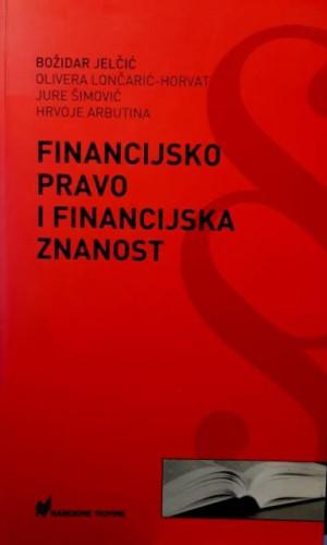 Financijsko pravo i financijska znanost / Božidar Jelčić ... [et al.]