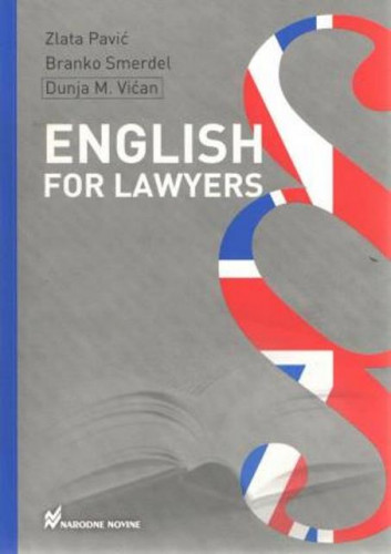 English for lawyers / Zlata Pavić, Branko Smerdel, Dunja M. Vićan