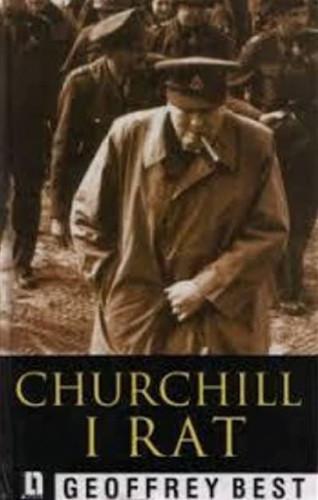 Churchill i rat / Geoffrey Best