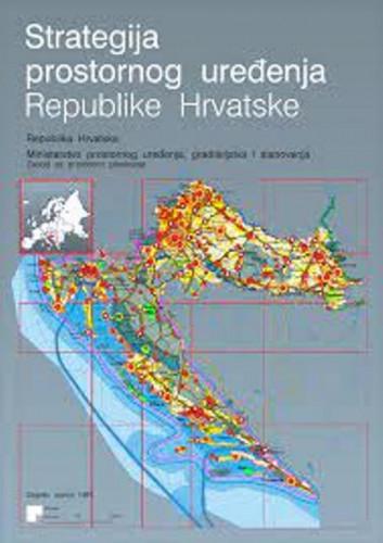 Strategija prostornog uređenja Republike Hrvatske / glavni urednik Matija Salaj