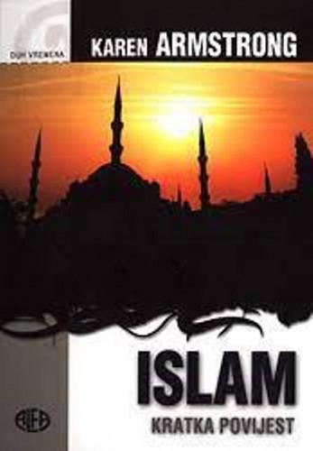 Islam : kratka povijest / Karen Armstrong