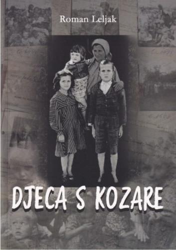 Djeca s Kozare / Roman Leljak