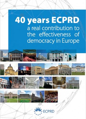 40 years ECPRD : a real contribution to the effectiveness of democracy in Europe : contributions made on the occasion of the 40th anniversary of the European Centre for Parliamentary Research and Documentation (ECPRD) 1977-2017 / edited by Ulrich Hüschen