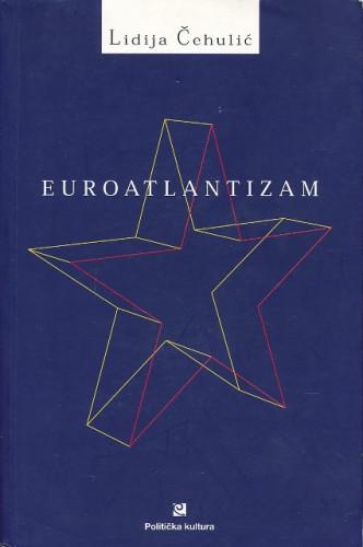 Euroatlantizam / Lidija Čehulić