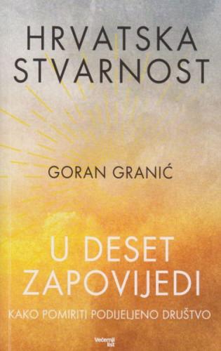 Hrvatska stvarnost u Deset zapovijedi / Goran Granić