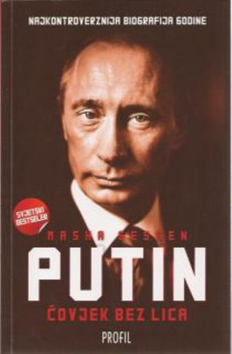 Čovjek bez lica : nevjerovatni uspon Vladimira Putina / Masha Gessen