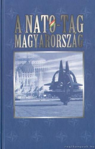 NATO-tag Magyarország / szerkesztette Joó Rudolf