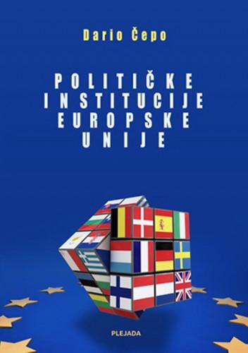 Političke institucije Europske unije / Dario Čepo