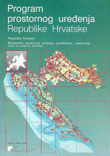 Program prostornog uređenja Republike Hrvatske / glavni urednik Matija Salaj