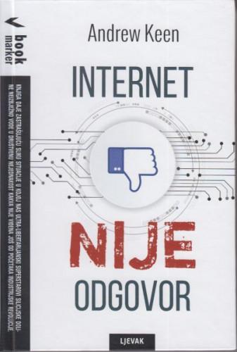 Internet nije odgovor / Andrew Keen