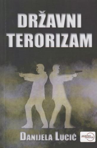 Državni terorizam / Danijela Lucić