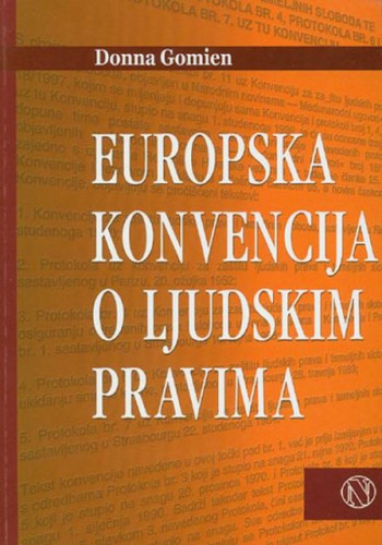 Europska konvencija o ljudskim pravima : priručnik / Donna Gomien