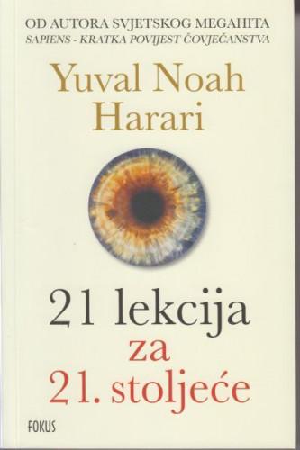 21 lekcija za 21. stoljeće / Yuval Noah Harari
