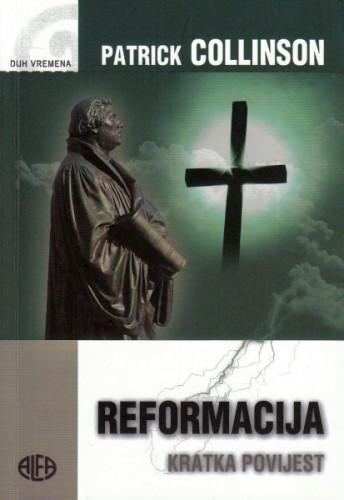Reformacija : kratka povijest / Patrick Collinson